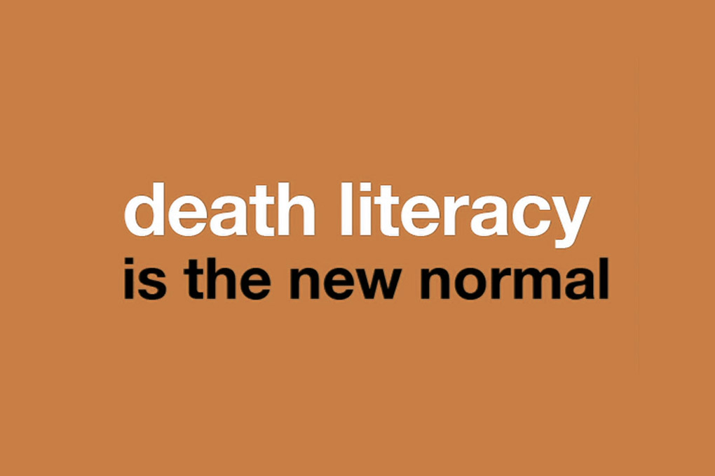 How Death Literacy can change the way you live each day?