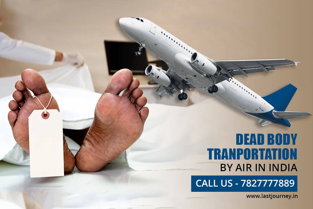 How To Transport A Dead Body by Air/Flight In India